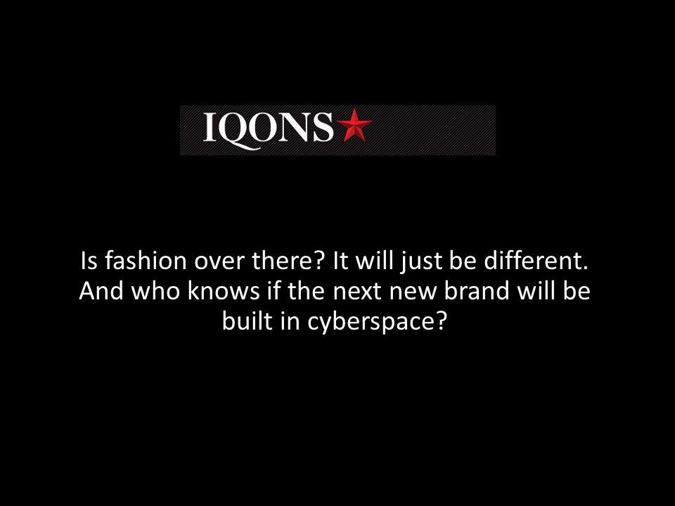 Τι είναι το Iqons; Μια διαδικτυακή κοινότητα που αποτελείται από ανθρώπους που ενδιαφέρονται για την βιομηχανία της μόδας, θέλουν να συνάψουν διαδικτυακές σχέσεις με τελικό σκοπό να προωθήσουν τη δουλεία τους.