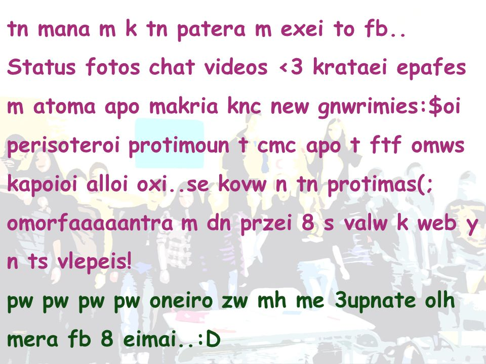 Yaa c. t knc?(; klmr..kl eim u?:D ee kl:/ pl fb eic:p lol..tcp eknc tn ergasia st project.