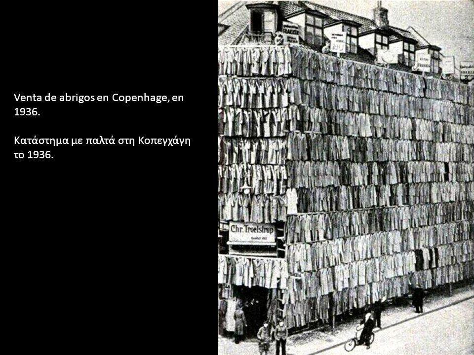 Venta de abrigos en Copenhage, en 1936. Κατάστημα με παλτά στη Κοπεγχάγη το 1936.