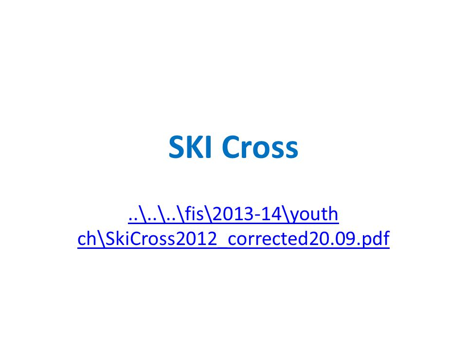 SKI Cross..\..\..\fis\2013-14\youth ch\SkiCross2012_corrected20.09.pdf