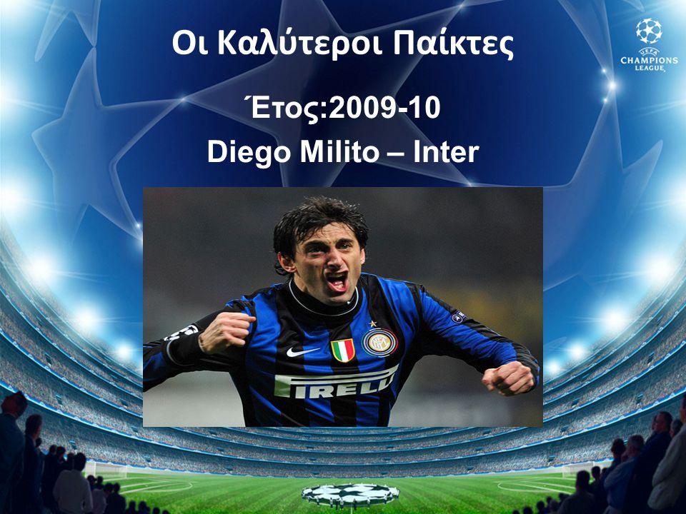 Οι Καλύτεροι Παίκτες Έτος:2009-10 Diego Milito – Inter
