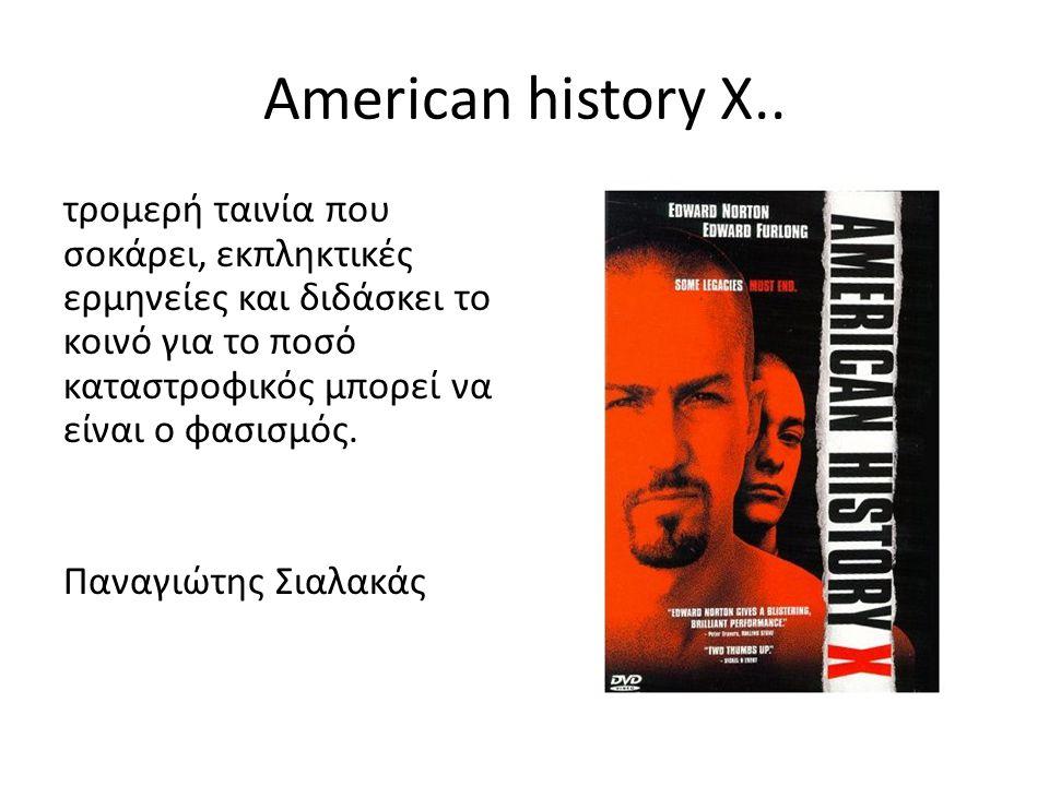 American history X..