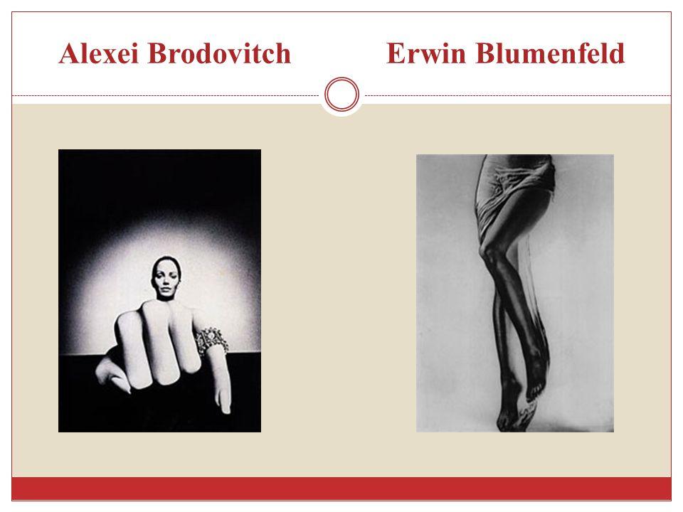 Alexei Brodovitch Erwin Blumenfeld