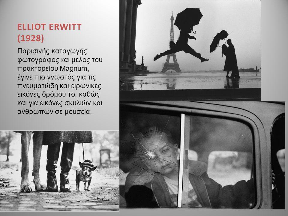 ELLIOT ERWITT (1928) Παρισινής καταγωγής φωτογράφος και μέλος του πρακτορείου Magnum, έγινε πιο γνωστός για τις πνευματώδη και ειρωνικές εικόνες δρόμο