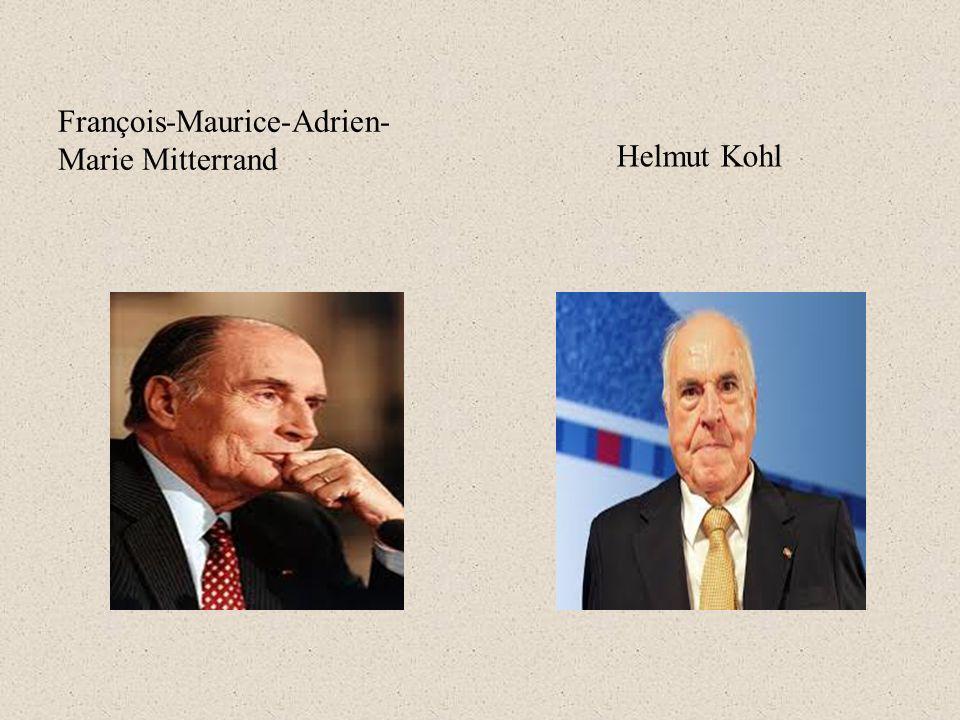 François-Maurice-Adrien- Marie Mitterrand Helmut Kohl