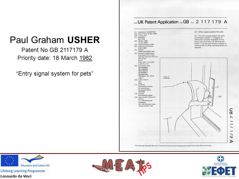 "Leonardo da Vinci Paul Graham USHER Patent No GB 2117179 A Priority date: 18 March 1982 ""Entry signal system for pets"""