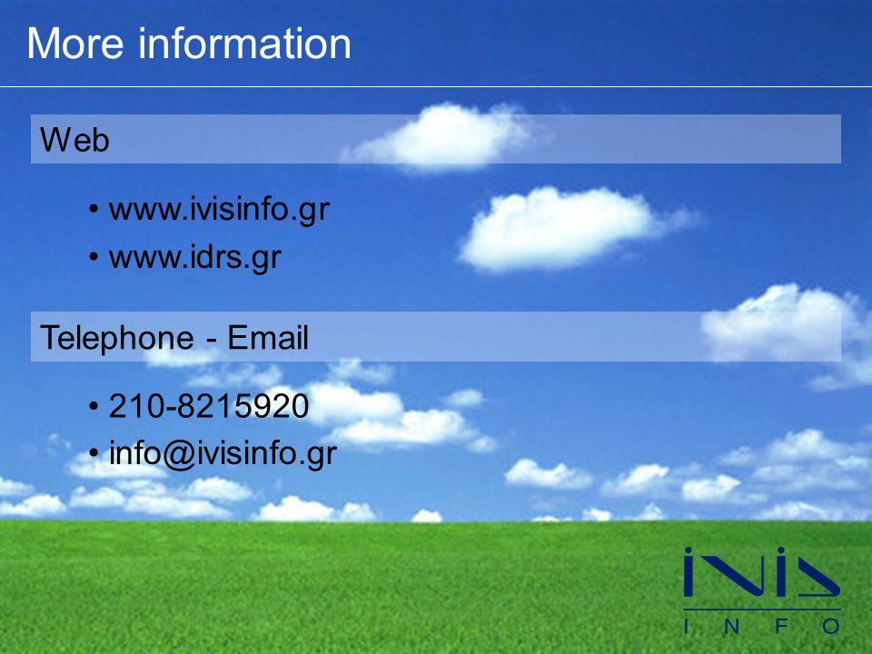 More information Web • www.ivisinfo.gr • www.idrs.gr Telephone - Email • 210-8215920 • info@ivisinfo.gr