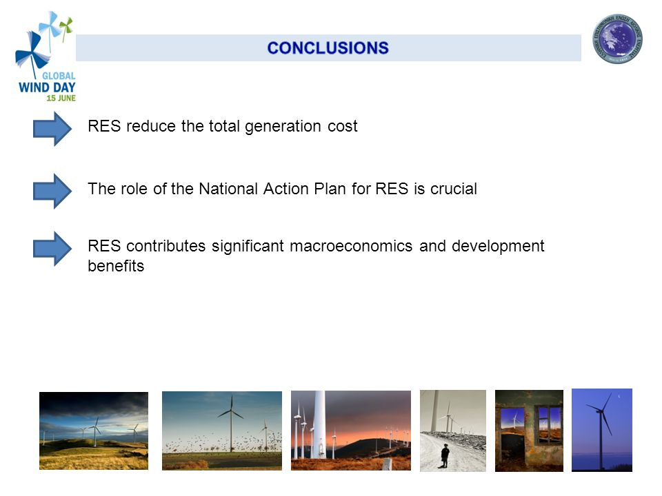 RES reduce the total generation cost RES contributes significant macroeconomics and development benefits The role of the National Action Plan for RES is crucial