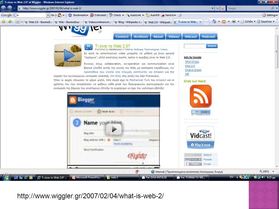 http://www.wiggler.gr/2007/02/04/what-is-web-2/