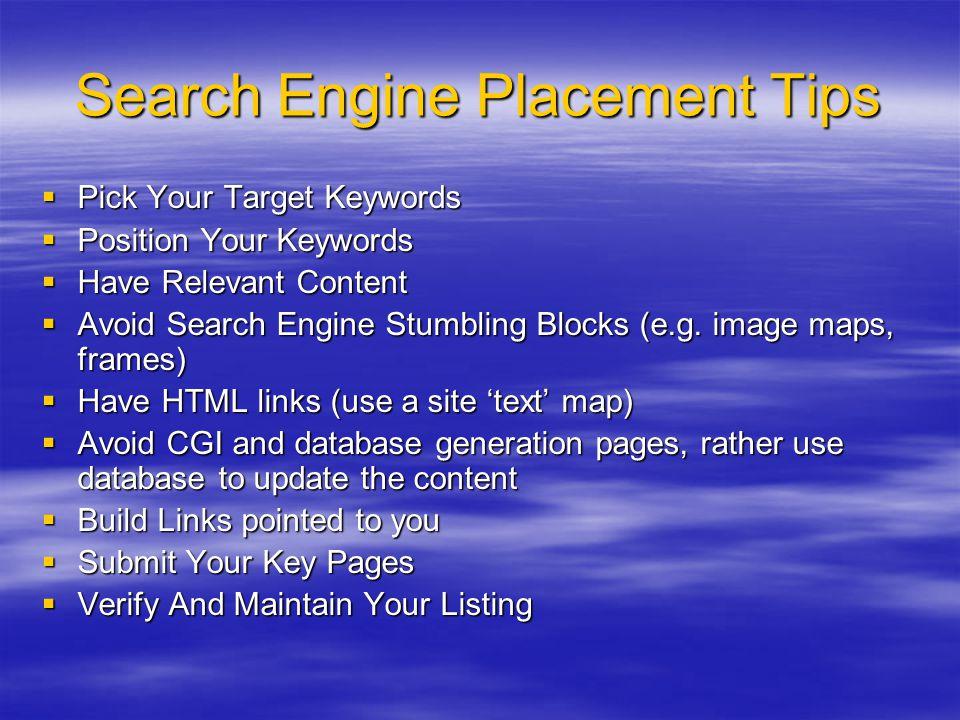 Τρόποι Αύξησης των επισκεπτών (Web site traffic builders)  Search engine registration  Links  Email  Keywords  Affilates  Forums  Blogs  Google AdWords  Banner Ads