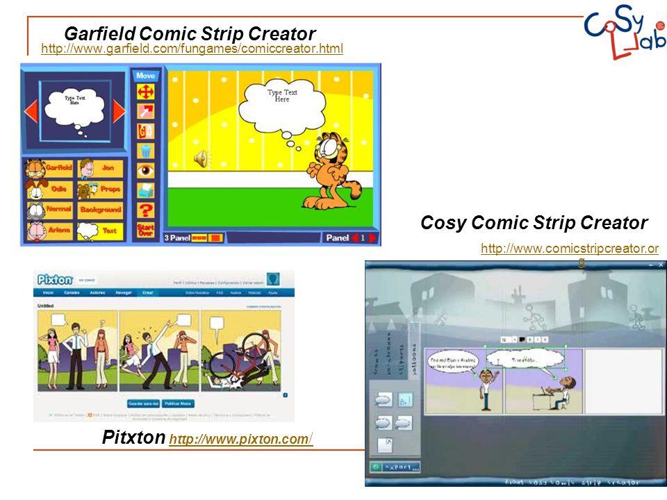 http://www.garfield.com/fungames/comiccreator.html http://www.comicstripcreator.or g Cosy Comic Strip Creator Garfield Comic Strip Creator Pitxton htt