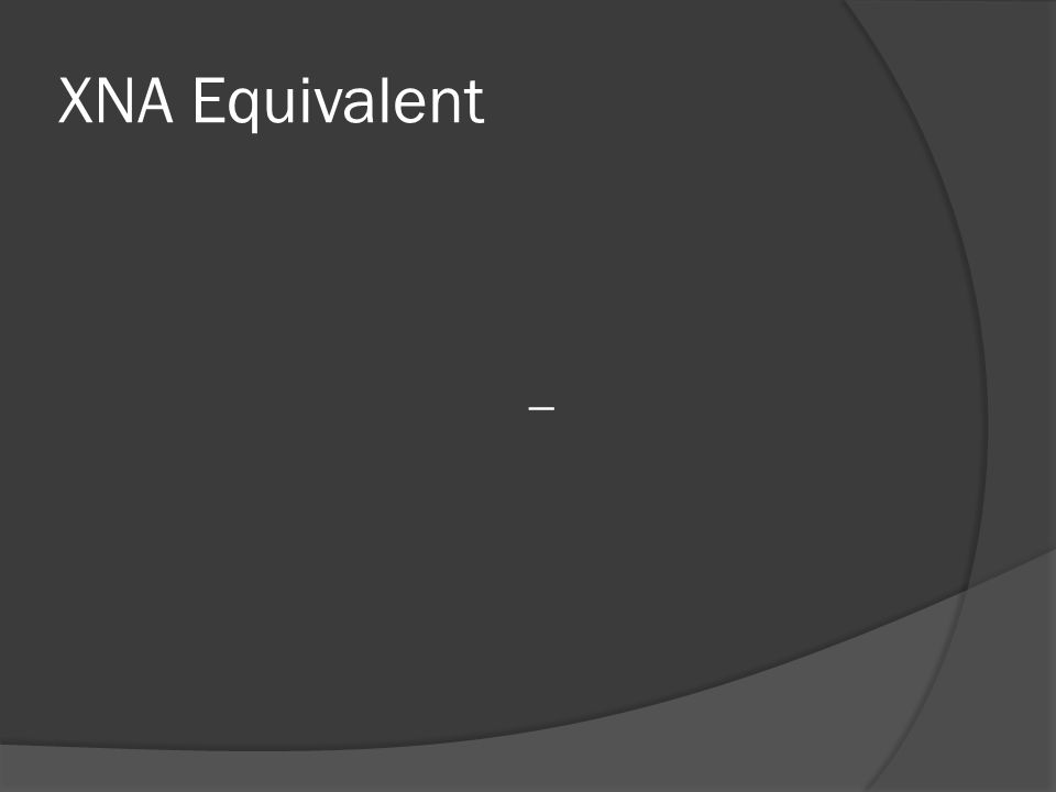 XNA Equivalent _