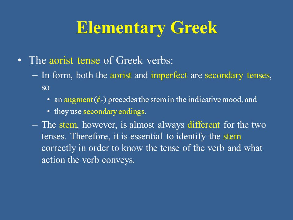 Elementary Greek • ἔδωκα • ἔδωκας • ἔδωκε Notice that, in the singular, δίδωμι uses - ω -, as it does in the present tense, and also adds a - κα - marker.