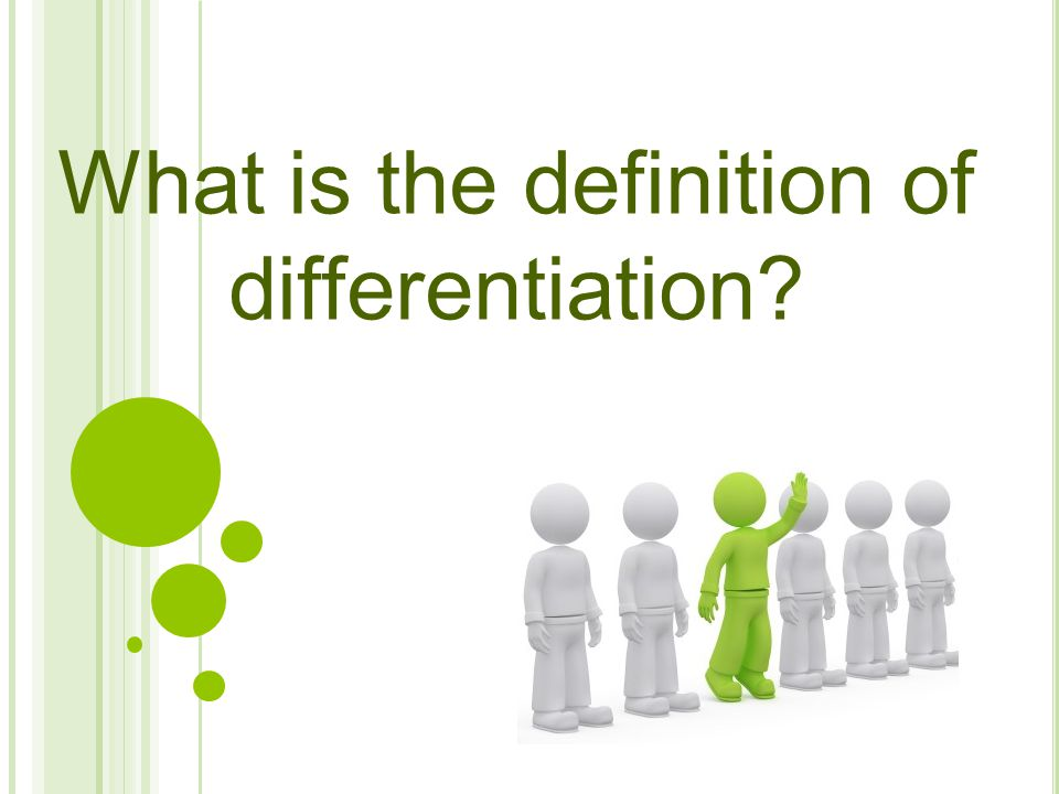 What is the definition of differentiation