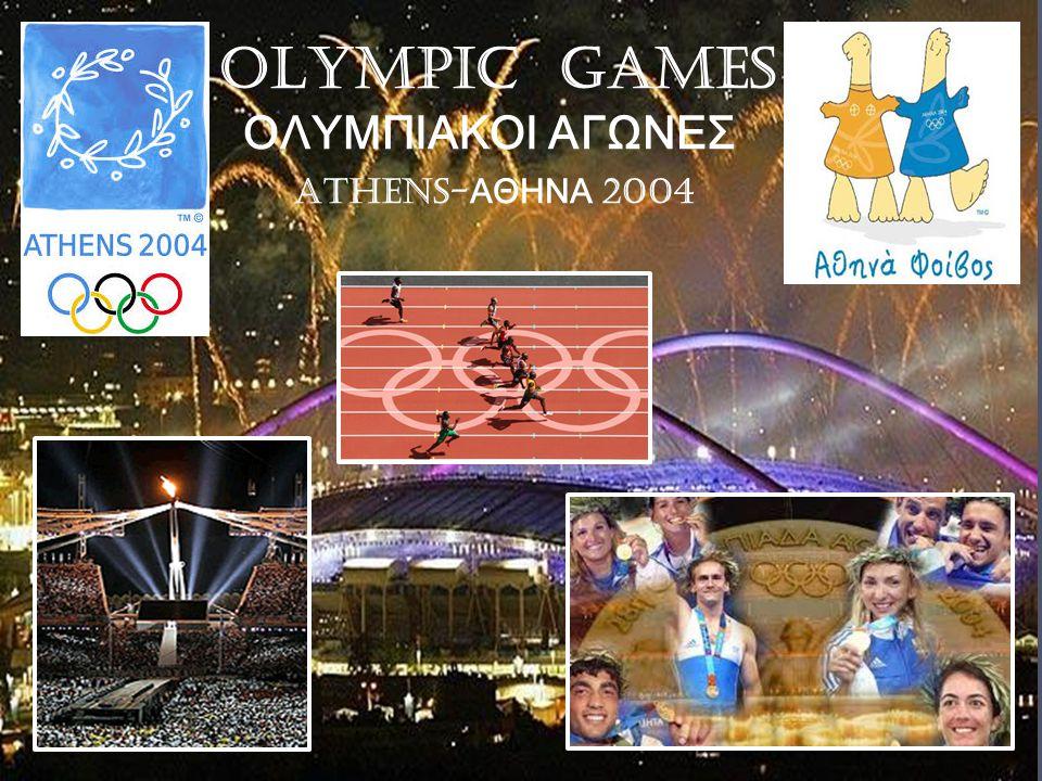 OLYMPIC GAMES ΟΛΥΜΠΙΑΚΟΙ ΑΓΩΝΕΣ ATHENS- ΑΘΗΝΑ 2004