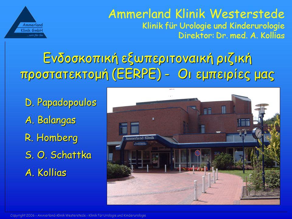 Ammerland Klinik Westerstede Klinik für Urologie und Kinderurologie Direktor: Dr. med. A. Kollias Copyright 2006 - Ammerland-Klinik Westerstede - Klin