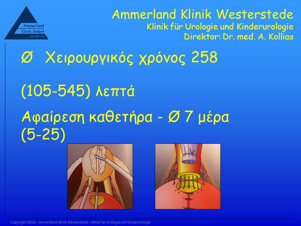 Copyright 2006 - Ammerland-Klinik Westerstede - Klinik für Urologie und Kinderurologie Ammerland Klinik Westerstede Klinik für Urologie und Kinderurol