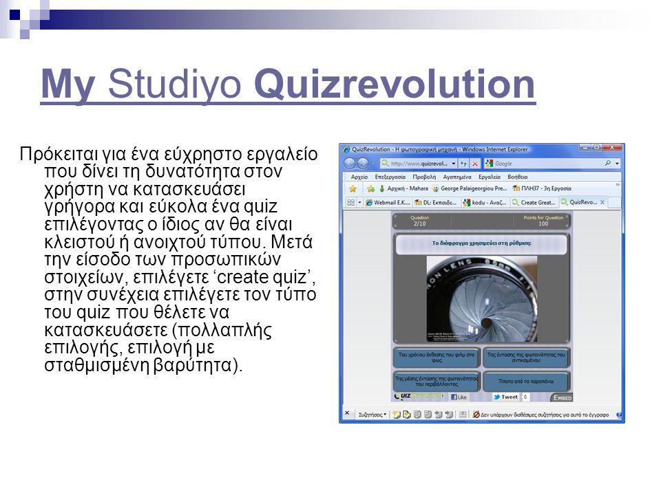 My Studiyo Quizrevolution Πρόκειται για ένα εύχρηστο εργαλείο που δίνει τη δυνατότητα στον χρήστη να κατασκευάσει γρήγορα και εύκολα ένα quiz επιλέγον
