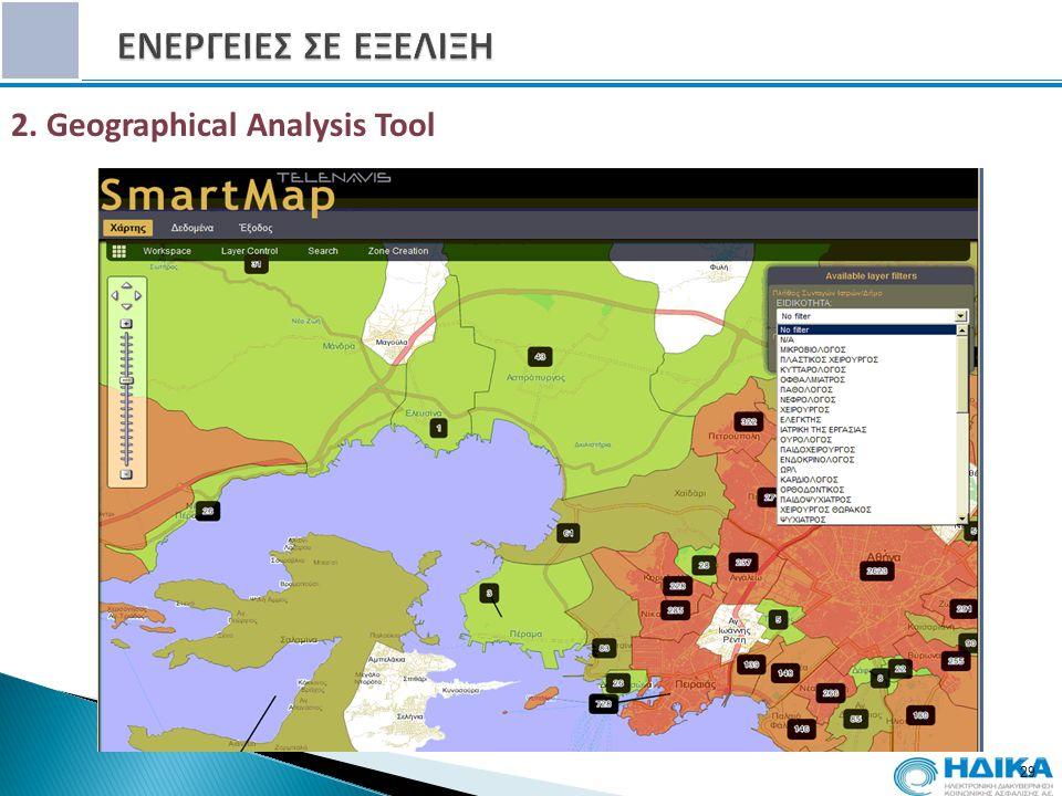 29 2. Geographical Analysis Tool 