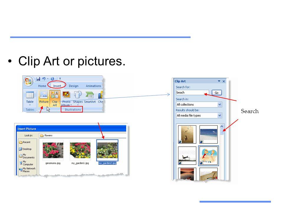 Αξιοποίηση Τεχνολογικών Εργαλείων •Clip Art or pictures. Search