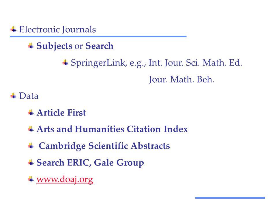 Αξιοποίηση Τεχνολογικών Εργαλείων Electronic Journals Subjects or Search SpringerLink, e.g., Int.