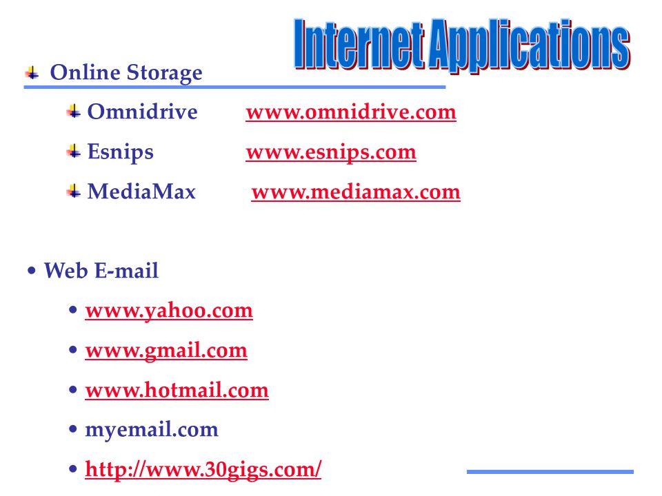 Αξιοποίηση Τεχνολογικών Εργαλείων Online Storage Omnidrivewww.omnidrive.comwww.omnidrive.com Esnipswww.esnips.comwww.esnips.com MediaMax www.mediamax.comwww.mediamax.com • Web E-mail • www.yahoo.comwww.yahoo.com • www.gmail.comwww.gmail.com • www.hotmail.comwww.hotmail.com • myemail.com • http://www.30gigs.com/http://www.30gigs.com/