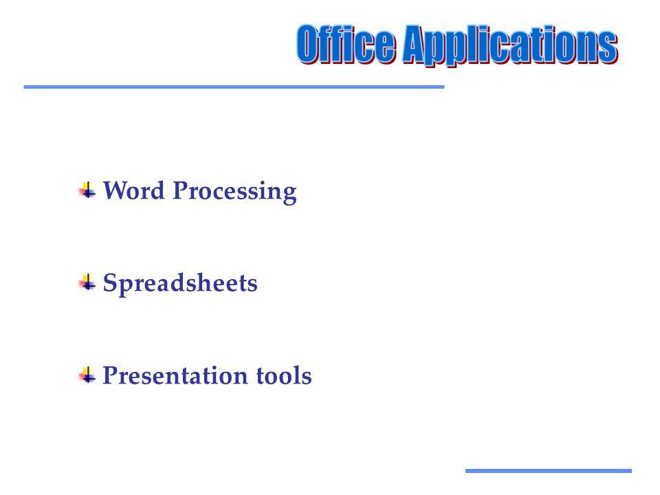 Αξιοποίηση Τεχνολογικών Εργαλείων Word Processing Spreadsheets Presentation tools