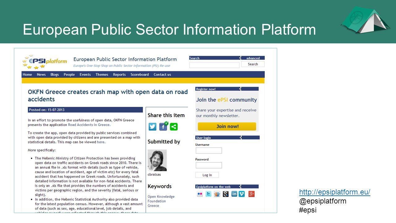 European Public Sector Information Platform http://epsiplatform.eu/ @epsiplatform #epsi