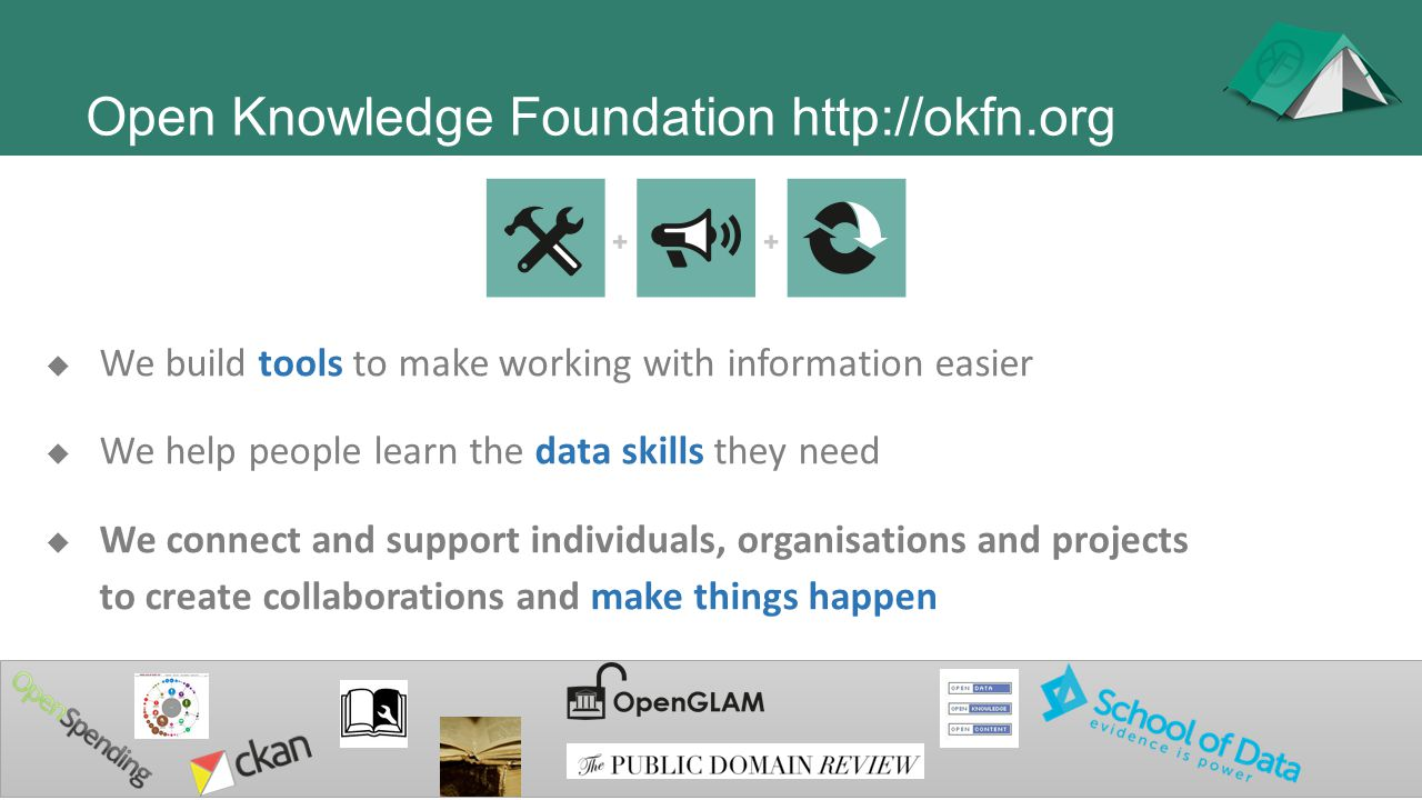  We build tools to make working with information easier  We help people learn the data skills they need  We connect and support individuals, organi