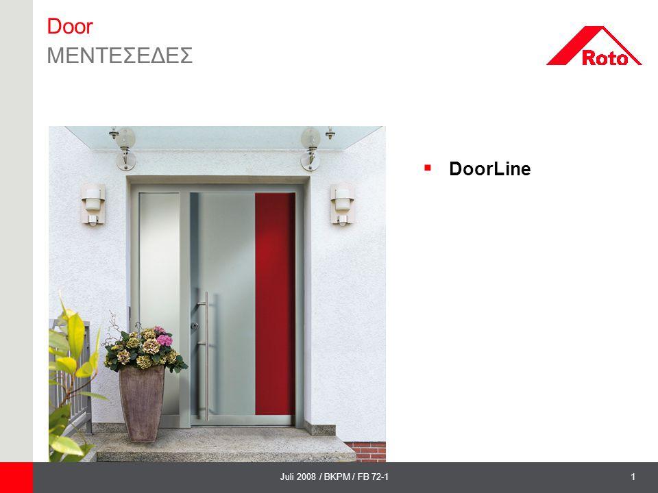 2Juli 2008 / BKPM / FB 72-1 DoorLine Συστήματα μεντεσέδων PS 23 και PS 27 Σταθερή στήριξη της πόρτα σας!