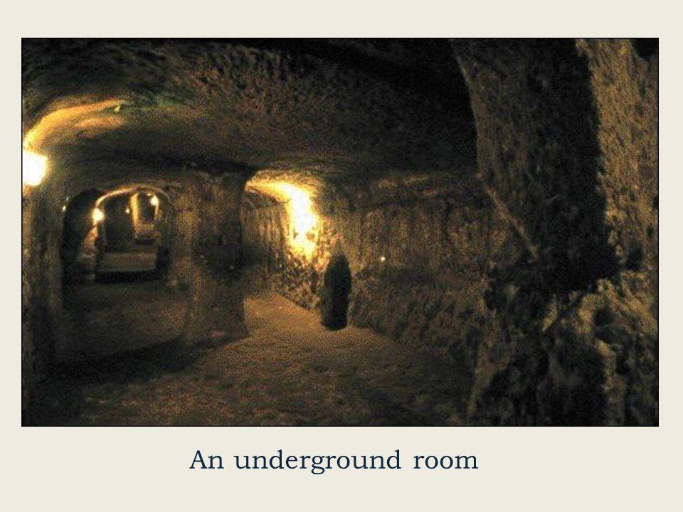 An underground room