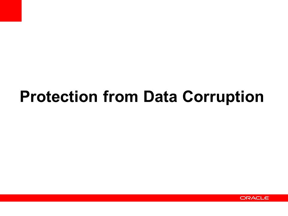 Protection from Data Corruption