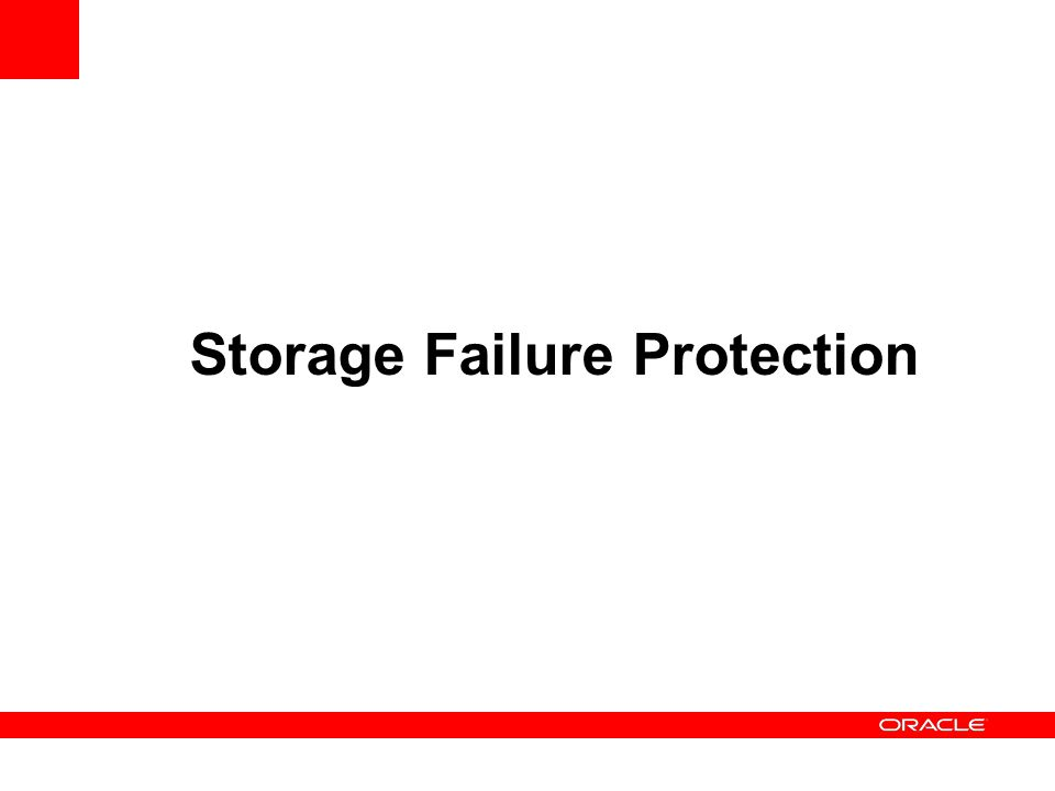Storage Failure Protection