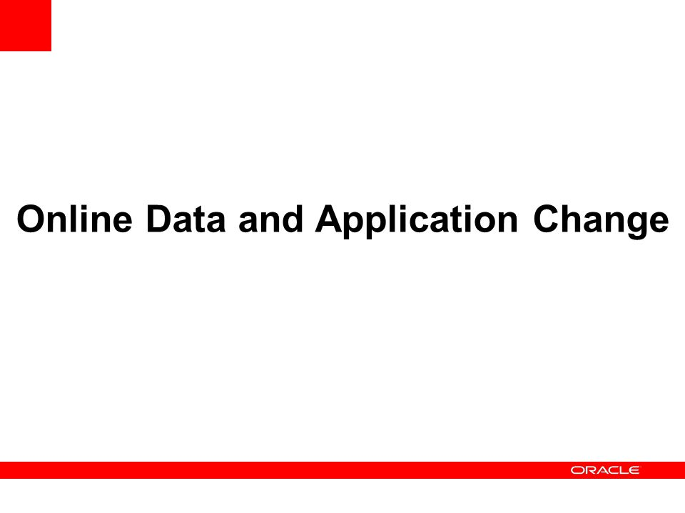 Online Data and Application Change