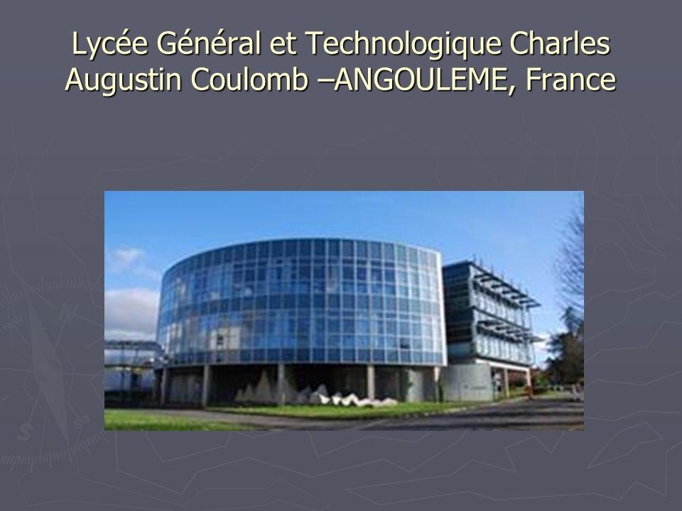 Lycée Général et Technologique Charles Augustin Coulomb –ANGOULEME, France