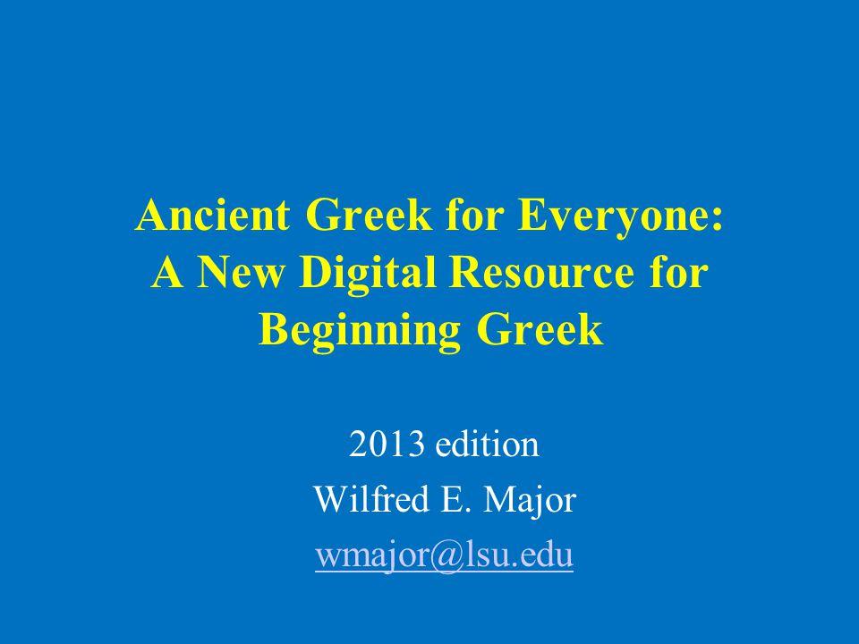 Ancient Greek for Everyone •πέντε five •ἕξ six: hexagon •ἑπτά seven •ὀκτώ eight •δέκα ten •δώδεκα twelve + γόνυ knee