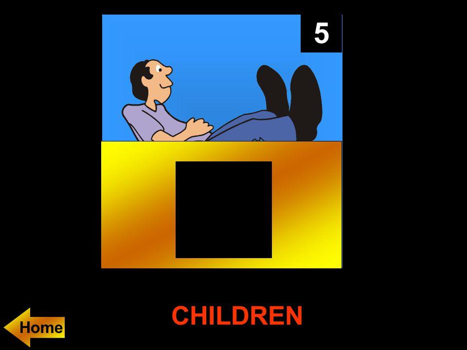 5 CHILDREN