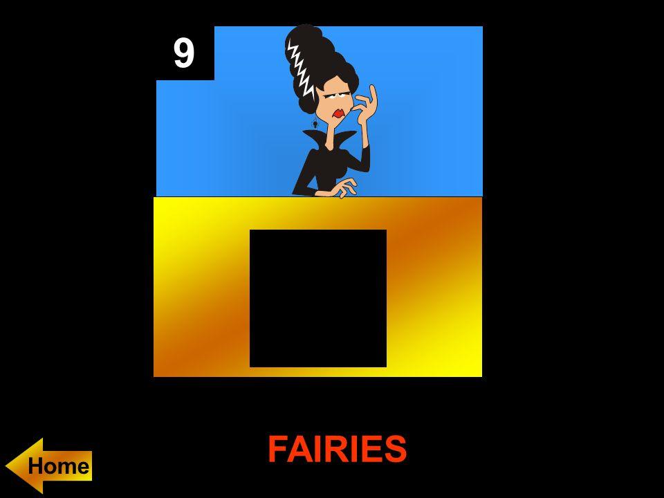 9 FAIRIES