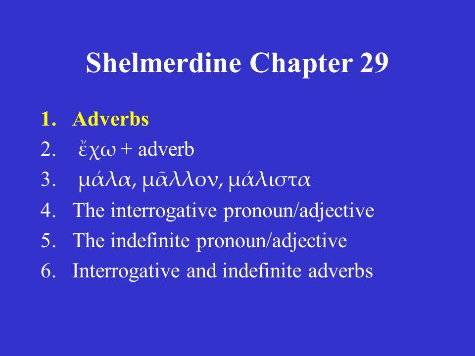 Shelmerdine Chapter 29 for tomorrow (Tuesday, April 5, 2011): •Quiz: vocabulary.