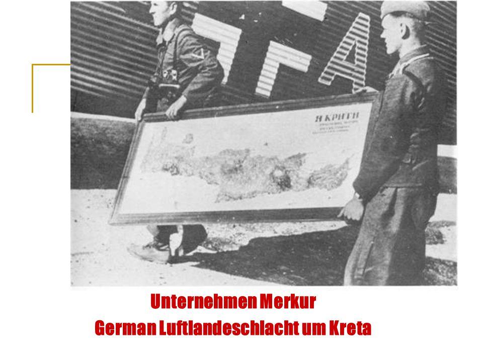 Unternehmen Merkur German Luftlandeschlacht um Kreta