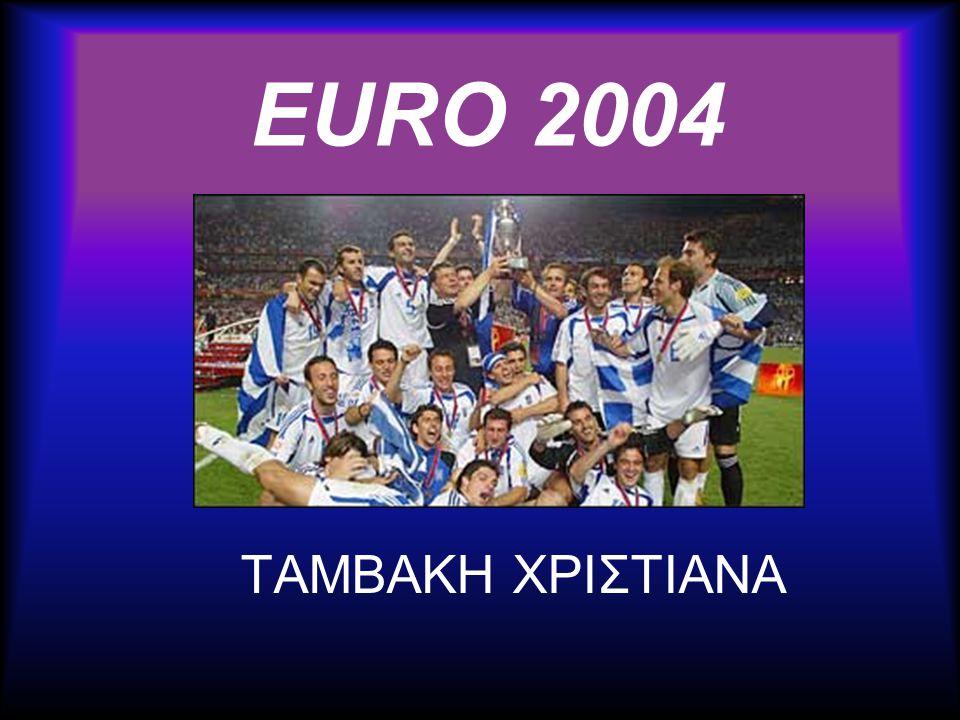 EURO 2004 •H ΕΘΝΙΚΗ ΕΛΛΑΔΟΣ ΣΤΟΝ ΤΕΛΙΚΟH ΕΘΝΙΚΗ ΕΛΛΑΔΟΣ ΣΤΟΝ ΤΕΛΙΚΟ •UEFA CHAMPIONS LEAGUE 2004UEFA CHAMPIONS LEAGUE 2004 •ΣΥΝΤΑΡΑΧΤΙΚΗ Η ΕΘΝΙΚΗ ΕΛΛΑΔΟΣ ΤΟ 2004ΣΥΝΤΑΡΑΧΤΙΚΗ Η ΕΘΝΙΚΗ ΕΛΛΑΔΟΣ ΤΟ 2004 •UEFA EURO 2004UEFA EURO 2004 •ΓΚΑΛΟΠ ΤΟΥ CNNΓΚΑΛΟΠ ΤΟΥ CNN •ΥΠΟΔΟΧΗ ΤΩΝ ΗΡΩΩΝ ΚΑΙ ΑΠΟΘΕΩΣΗ ΥΠΟΔΟΧΗ ΤΩΝ ΗΡΩΩΝ ΚΑΙ ΑΠΟΘΕΩΣΗ