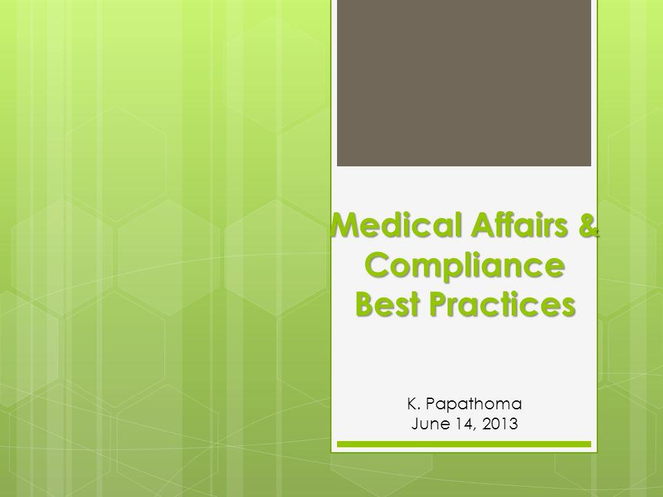 Παρουσίαση των Καλών Πρακτικών Ιατρικών Υποθέσεων- Agenda Ενότητα 1 η : (20 min)  Ιατρική Πληροφόρηση ( Medical Information) Αθηνά Παπαπαύλου, Affiliate Pharmacovigilance Head & Medical Information Manager, SANOFI Ενότητα 2 η : (25min)  Πιστοποίηση Εντύπων/ Υλικών Ιατρικής Ενημέρωσης  Ιατρική Προώθηση & Προωθητικές Ενέργειες Αθανάσιος Παπαδημητρίου, Medical Manager MENARINI Hellas SA Ενότητα 3 η :(40 min)  Χρήση νέων τεχνολογιών ( e-Detailing, e-Newsletters, company& brand sites)  Χρήση μέσων κοινωνικής δικτύωσης Δημήτρης Γεωργιόπουλος, Chief Scientific Officer, Head of Medical Department NOVARTIS (Hellas) SACI Ενότητα 4 η : (25 min)  Κατευθυντήριες Οδηγίες για τους Medical Science Liaisons Μάνος Κουταλάς, Medical Affairs Manager Janssen Φαρμακευτική AEBE Ενότητα 5 η : (20 min)  Ιατρική Εκπαίδευση ( Δορυφορικά Συμπόσια- Ιατρικά Περίπτερα)  Συμβουλευτικές Συναντήσεις Ειδικών Σοφία Ζαφειράτου- Medical Affairs Manager Genzyme,a SANOFI company ΣΥΝΤΟΝΙΣΜΟΣ: Κ.