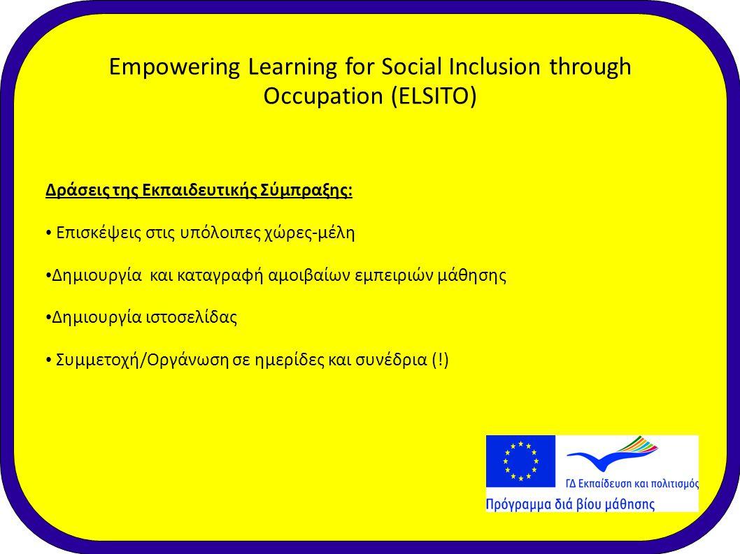 Δράσεις της Εκπαιδευτικής Σύμπραξης: • Επισκέψεις στις υπόλοιπες χώρες-μέλη • Δημιουργία και καταγραφή αμοιβαίων εμπειριών μάθησης • Δημιουργία ιστοσε