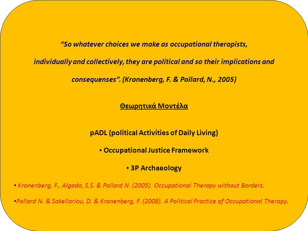 Στόχοι της ομάδας • Προώθηση ένταξης των κοινωνικά αποκλεισμένων ομάδων • Προώθηση του δικαιώματος στις ίσες ευκαιρίες • Εξερεύνηση του ρόλου της Εργοθεραπείας και του Εργοθεραπευτή • Προώθηση και στήριξη νέων προγραμμάτων Ομάδα Ειδικού Ενδιαφέροντος Για την Κοινωνική Ένταξη Σύλλογος Ελλήνων Εργοθεραπευτών