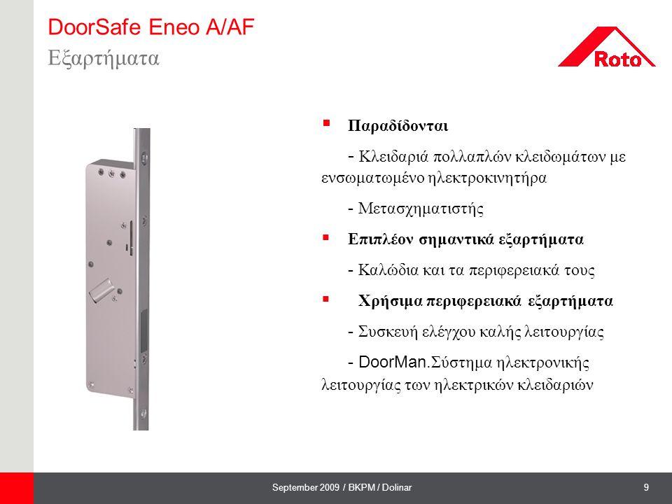 9September 2009 / BKPM / Dolinar DoorSafe Eneo A/AF Εξαρτήματα  Παραδίδονται - Κλειδαριά πολλαπλών κλειδωμάτων με ενσωματωμένο ηλεκτροκινητήρα - Μετα