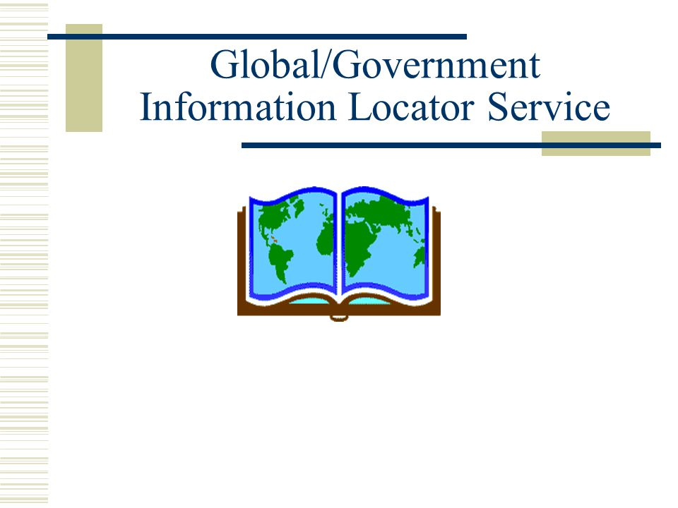Global/Government Information Locator Service