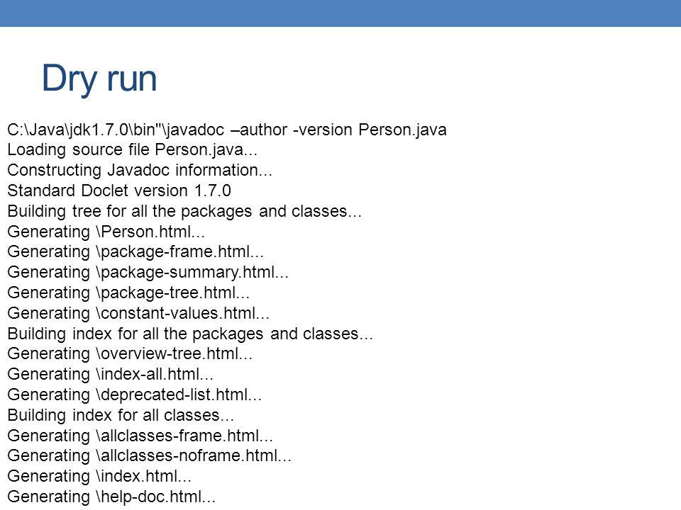 Dry run C:\Java\jdk1.7.0\bin