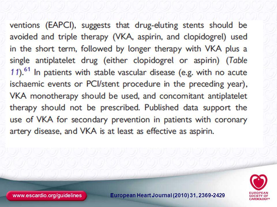www.escardio.org/guidelines European Heart Journal (2010) 31, 2369-2429