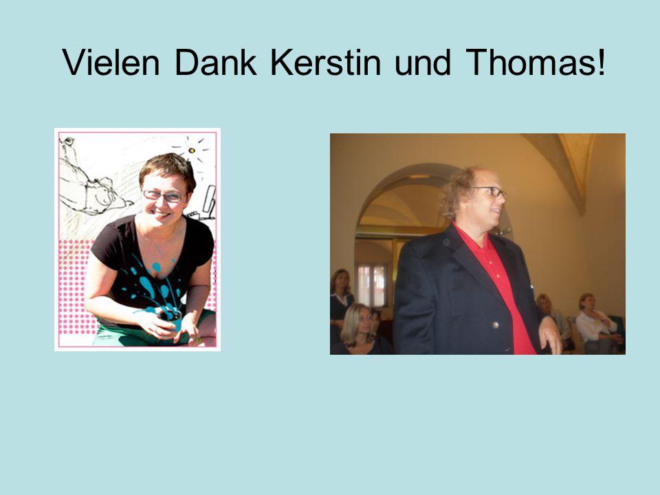 Vielen Dank Κerstin und Thomas!