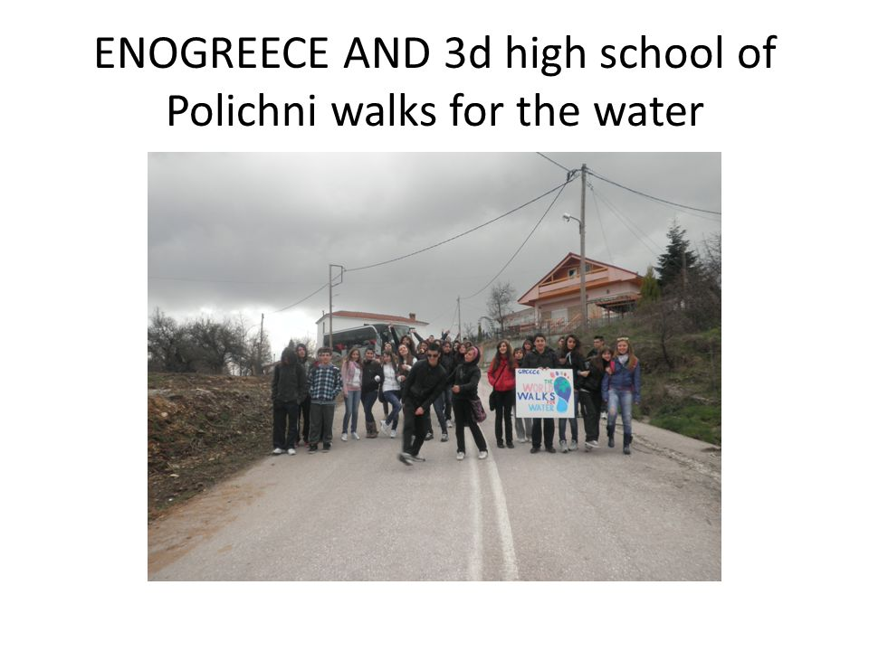 ENOGREECE AND 3d high school of Polichni walks for the water